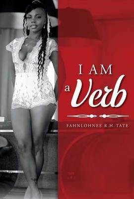 I Am a Verb