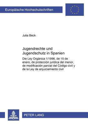 Jugendrechte und Jugendschutz in Spanien