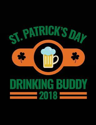 St. Patrick's Day Drinking Buddy 2018