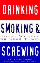 Drinking, Smoking and Screwing