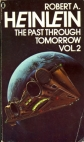The Past Through Tomorrow, Vol. 2