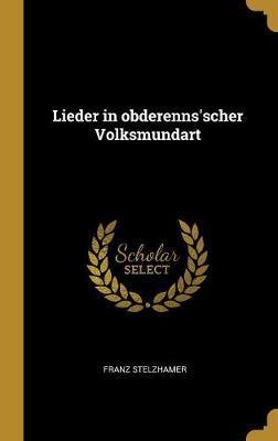 Lieder in Obderenns'scher Volksmundart