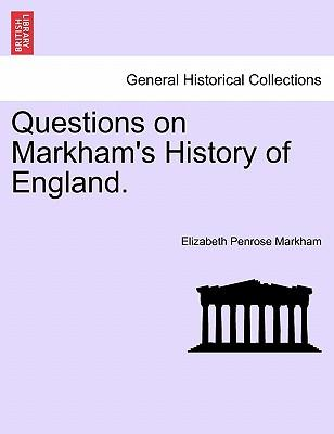 Questions on Markham's History of England.