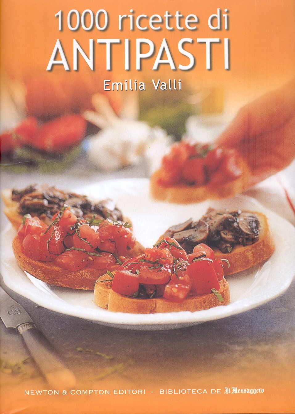 1000 ricette di antipasti