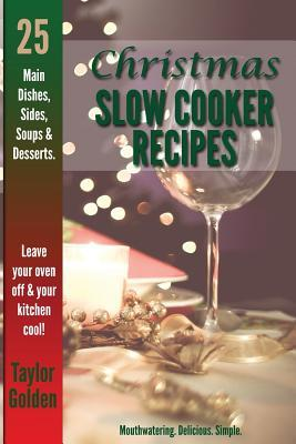 25 Christmas Slow Cooker Recipes