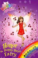 The Princess Fairies - Honor the Happy Days Fairy