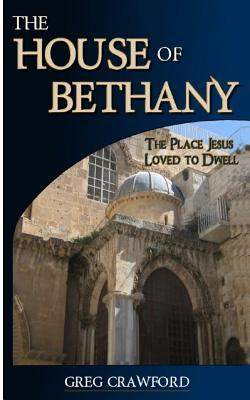 The House of Bethany