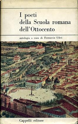 I poeti della Scuola romana dell'Ottocento