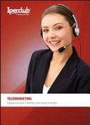 Telemarketing. Imparare ad usare il telefono come mezzo di vendita