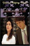 Chemistry of Evil