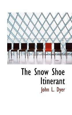 The Snow Shoe Itinerant