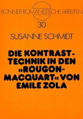 Die Kontrasttechnik in den «Rougon-Macquart» von Emile Zola