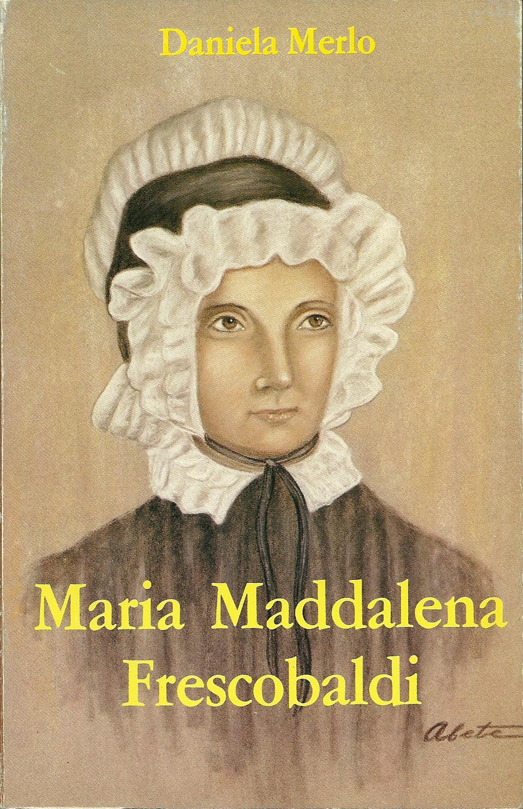 Maria Maddalena Frescobaldi fondatrice delle suore passioniste di San Paolo della Croce