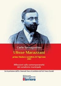 Ulisse Marazzani. Riflessioni sulla contemporaneità del socialismo municipale