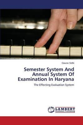 Semester System And Annual System Of Examination In Haryana