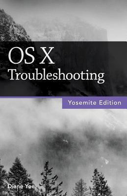OS X Troubleshooting (Yosemite Edition)