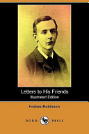 Letters to His Friends (Illustrated Edition) (Dodo Press)