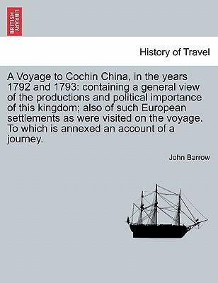 A Voyage to Cochin China, in the years 1792 and 1793