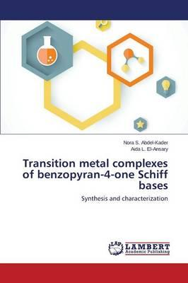 Transition Metal Complexes of Benzopyran-4-One Schiff Bases