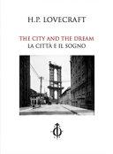 La città e il sogno - The city and the dream