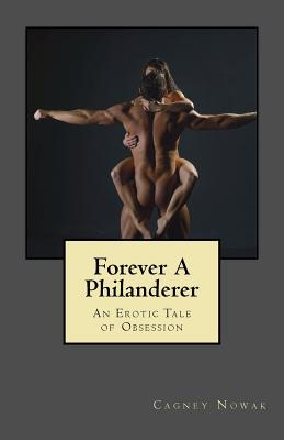 Forever A Philanderer
