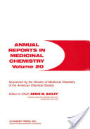 Annual Reports in Medicinal Chemistry: v. 20