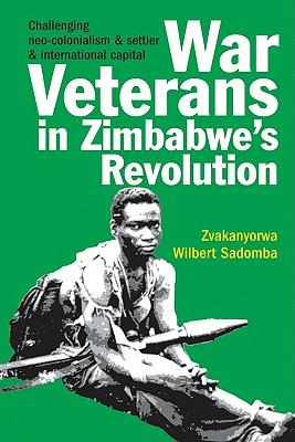 War Veterans in Zimbabwe's Revolution