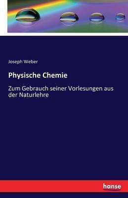 Physische Chemie