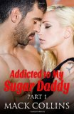 Addicted to My Sugar Daddy