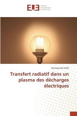 Transfert Radiatif Dans un Plasma des Decharges Électriques