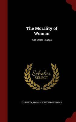 The Morality of Woma...