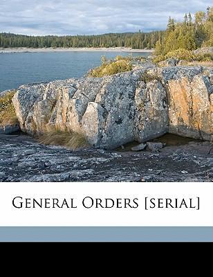 General Orders [Serial]