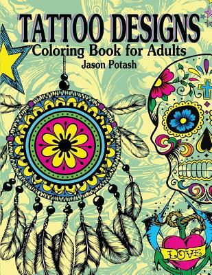 Tattoo Designs Coloring Book for Adults