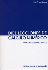 Diez lecciones de cálculo numérico