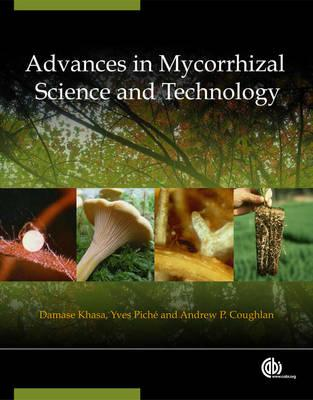Advances in Mycorrhizal Science and Technology