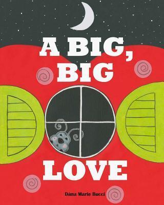 A Big Big Love