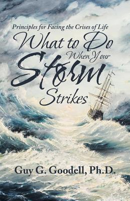 What to Do When Your Storm Strikes