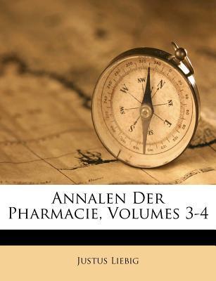 Annalen Der Pharmacie, Volumes 3-4