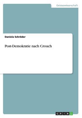 Post-Demokratie nach Crouch