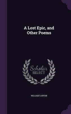 A Lost Epic and Other Poems