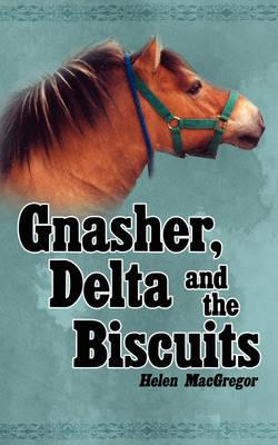 Gnasher, Delta and the Biscuits