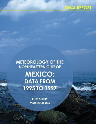 Meteorology of the Northeastern Gulf of Mexico