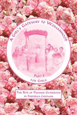 A Girl's Gateway to Womanhood