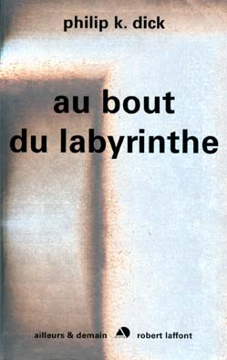 Au bout du labyrinth...