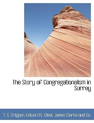 The Story of Congregationalism in Surrey