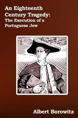 An Eighteenth Century Tragedy