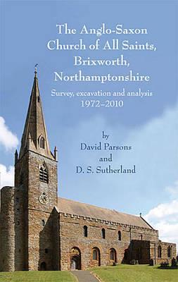 The Anglo-Saxon Church of All Saints, Brixworth, Northamptonshire