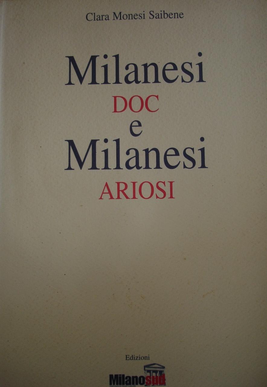 Milanesi DOC e Milanesi ARIOSI