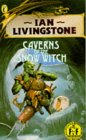 Ian Livingstone's Caverns of the Snow Witch