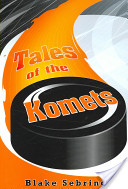 Tales of the Komets